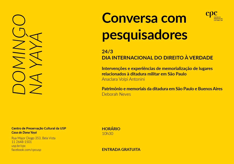 Domingo na Yayá (24/3/2019): conversa com pesquisadores — Dia internacional do direito à verdade